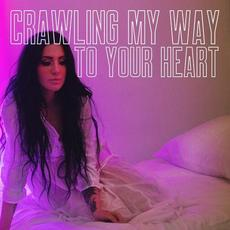 Crawling My Way To Your Heart mp3 Album by DOROTHY