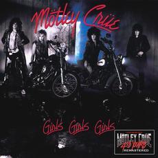 Girls, Girls, Girls (Remastered) mp3 Album by Mötley Crüe