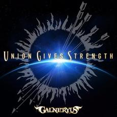 Union Gives Strength mp3 Album by Galneryus