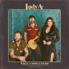 What A Song Can Do (Chapter One) mp3 Album by Lady A