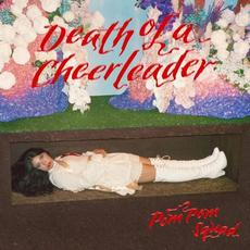 Death of a Cheerleader mp3 Album by Pom Pom Squad