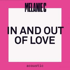 In And Out Of Love (Acoustic) mp3 Album by Melanie C