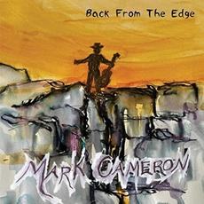 Back From The Edge mp3 Album by Mark Cameron