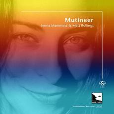 Mutineer mp3 Live by Jenna Mammina & Matt Rollings