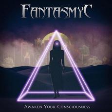 Awaken Your Consciousness mp3 Album by Fantasmyc