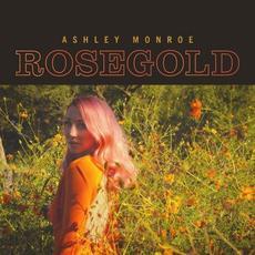 Rosegold mp3 Album by Ashley Monroe