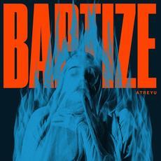 Baptize mp3 Album by Atreyu