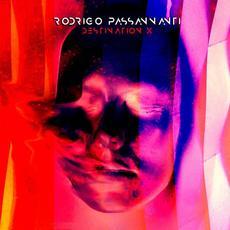 Destination X mp3 Album by Rodrigo Passannanti