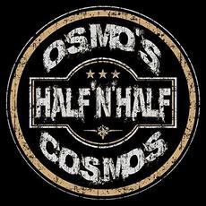 Half 'N' Half mp3 Album by Osmo's Cosmos