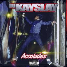 Accolades mp3 Album by DJ Kay Slay