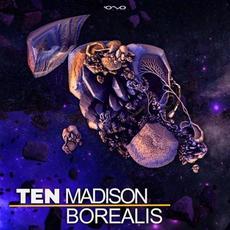 Borealis mp3 Album by Ten Madison