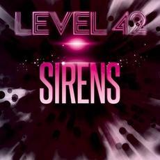Sirens mp3 Album by Level 42