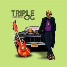 TRIPLE OG mp3 Album by Reggie Parker
