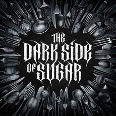 The Dark Side of Sugar mp3 Album by Risen from Shadows