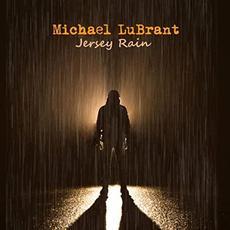 Jersey Rain mp3 Album by Michael LuBrant