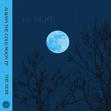 Always the Cold Moon EP mp3 Album by The Sere