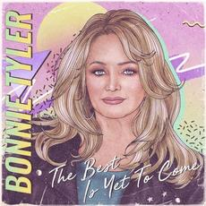 The Best Is Yet to Come mp3 Album by Bonnie Tyler