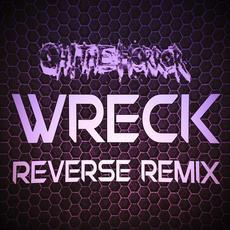 Wreck (Reverse Remix) mp3 Remix by Oh! The Horror