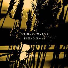 86K-3 Kepa mp3 Album by BT Gate X-138