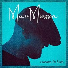 Lessons In Love mp3 Album by Mav Mursson