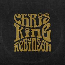 Chris King Robinson mp3 Album by Chris King Robinson