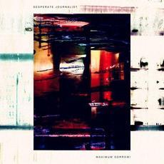 Maximum Sorrow! mp3 Album by Desperate Journalist