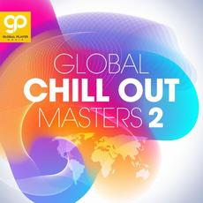 Global Chill Out Masters, Vol. 2 mp3 Compilation by Various Artists