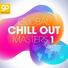 Global Chill Out Masters, Vol. 1 mp3 Compilation by Various Artists
