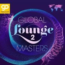Global Lounge Masters, Vol. 2 mp3 Compilation by Various Artists