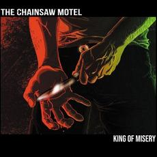 King of Misery mp3 Album by The Chainsaw Motel