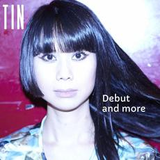 Debut and More mp3 Album by TIN