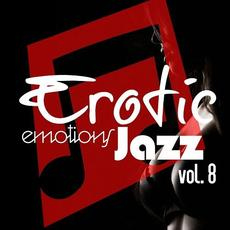 Erotic Emotions Jazz, Vol. 8 mp3 Compilation by Various Artists