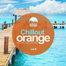 Chillout Orange, Vol. 5: Relaxing Chillout Vibes mp3 Compilation by Various Artists