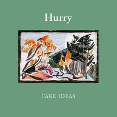 Fake Ideas mp3 Album by Hurry