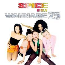 Wannabe 25 mp3 Single by Spice Girls