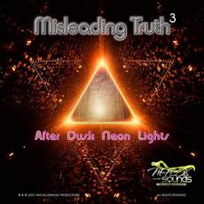 Misleading Truth 3: After Dusk Neon Lights mp3 Album by Mflex Sounds