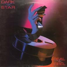 Real to Reel mp3 Album by Dark Star (GBR)