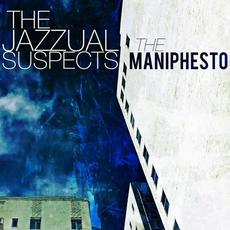 The Maniphesto mp3 Album by The Jazzual Suspects