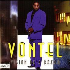 Vision of a Dream mp3 Album by Vontel
