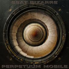 Perpetuum Mobile mp3 Album by Beat Bizarre