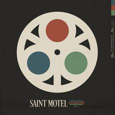 The Original Motion Picture Soundtrack mp3 Artist Compilation by Saint Motel