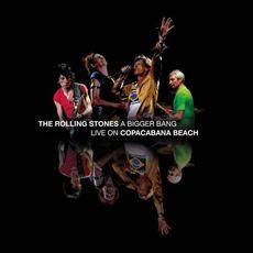 A Bigger Bang: Live On Copacabana Beach mp3 Live by The Rolling Stones
