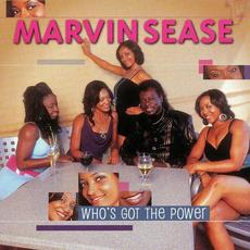 Who's Got the Power mp3 Album by Marvin Sease