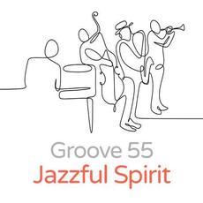Jazzful Spirit mp3 Album by Groove 55