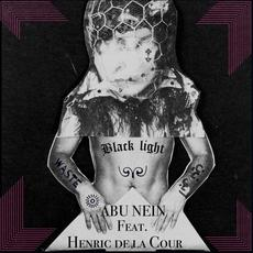 Black Light / Waste mp3 Single by Abu Nein