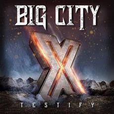 Testify X mp3 Album by Big City