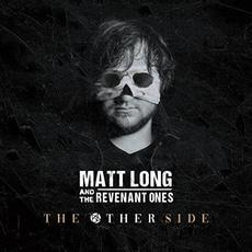 The Other Side mp3 Album by Matt Long And The Revenant Ones