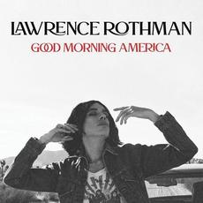Good Morning, America mp3 Artist Compilation by Lawrence Rothman