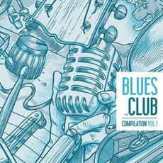 Blues Club Luxembourg Compilation, Vol.1 mp3 Compilation by Various Artists