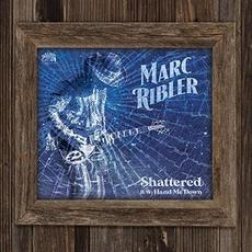 Shattered mp3 Single by Marc Ribler